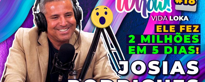 Whow! Vida Loka Podcast #18: Como inovar com o digital em um mercado tradicional