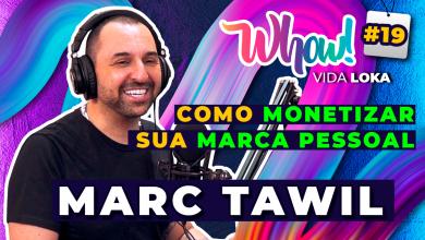Whow! Vida Loka Podcast #19: Empreender com a marca pessoal